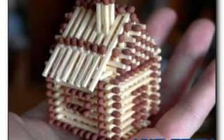 Как сделать из спичек домик своими руками: учимся работать с мелкими деталями